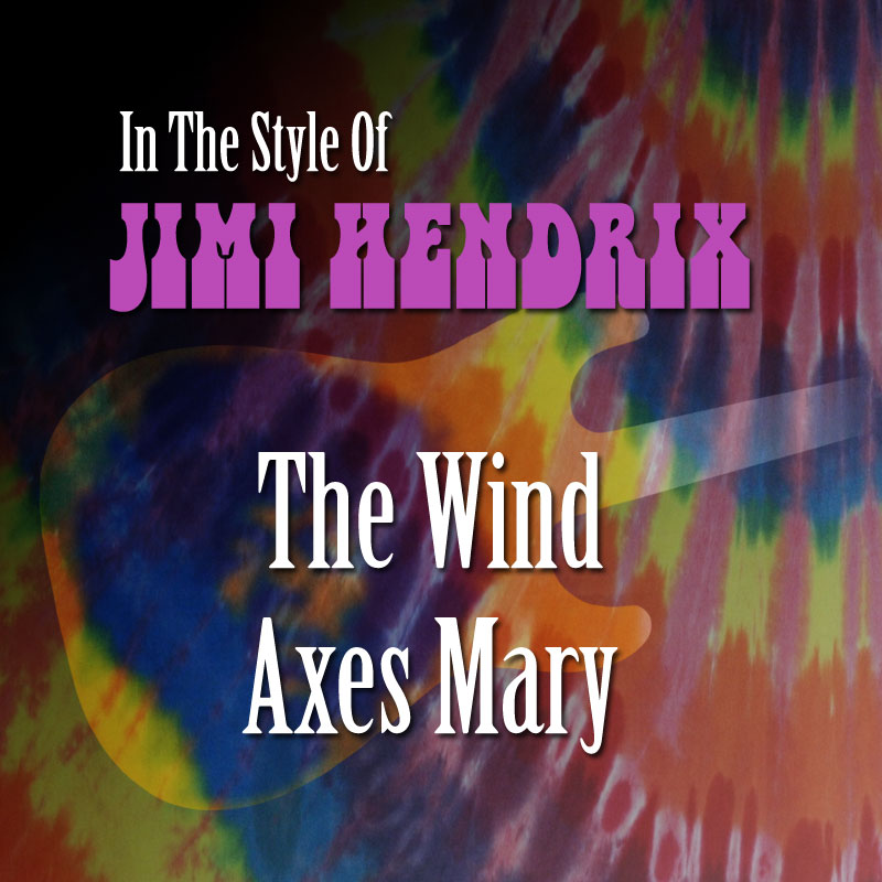 Solo In The Style Of Jimi Hendrix - The Wind Axes Mary